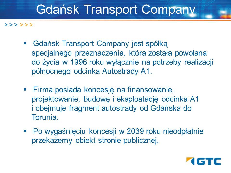 Gdańsk Transport Company jest spółką. specjalnego przeznaczenia, która została powołana. do życia w 1996 roku wyłącznie na potrzeby realizacji. północ