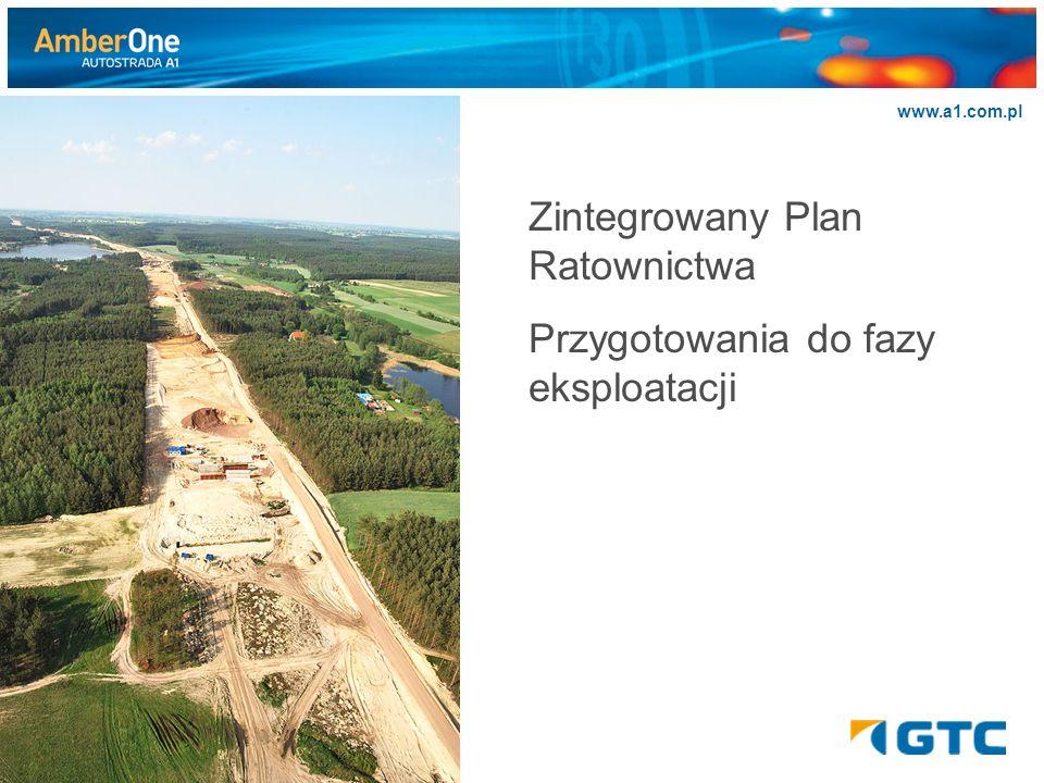 >>>>>> www.a1.com.pl Zintegrowany Plan Ratownictwa Przygotowania do fazy eksploatacji
