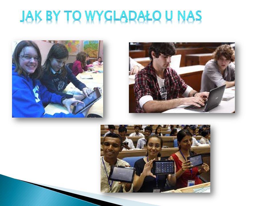 Hymmm… Myślę że to będzie bardzo przydatne, przez to lekcje będą ciekawsze i kolorowe Było by dużo komputerów lub tabletów i darmowy dostęp do WIFI.