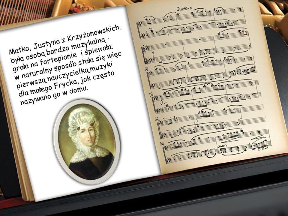 Przyszedł na świat w rodzinie, która z muzyką obcowała na co dzień. Fryderyk Franciszek CHOPIN, najwybitniejszy polski kompozytor, urodził się 22 lute