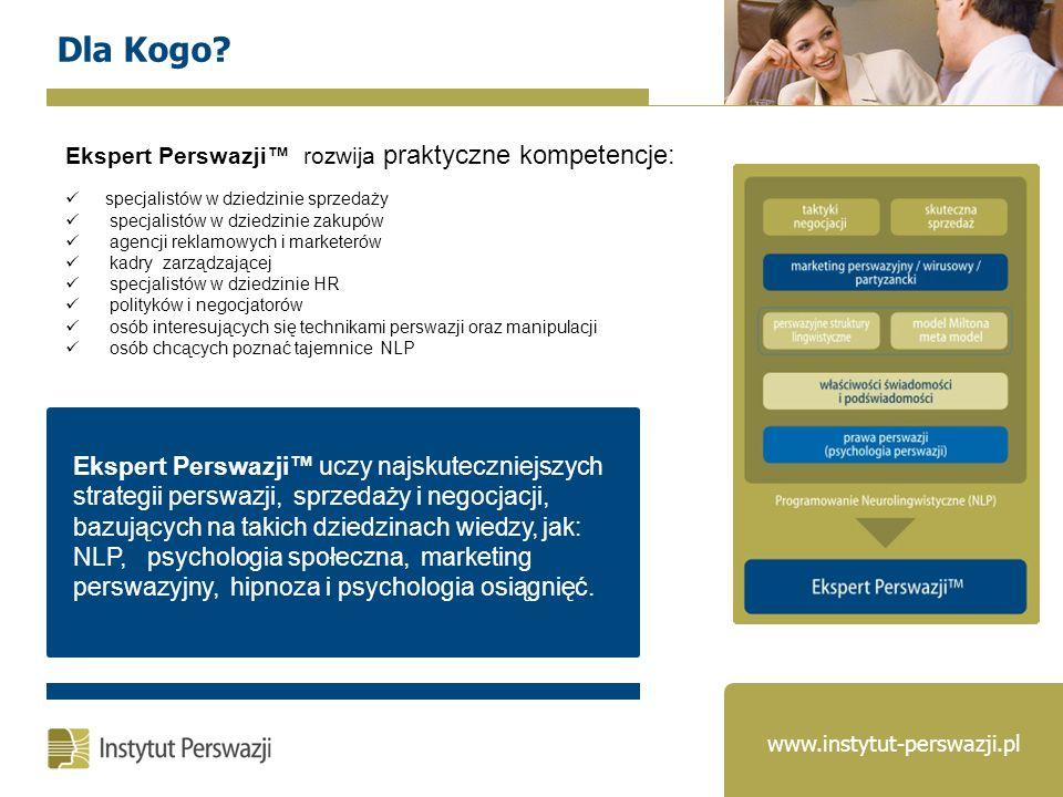 Ekspert Perswazji rozwija praktyczne kompetencje: specjalistów w dziedzinie sprzedaży specjalistów w dziedzinie zakupów agencji reklamowych i marketer