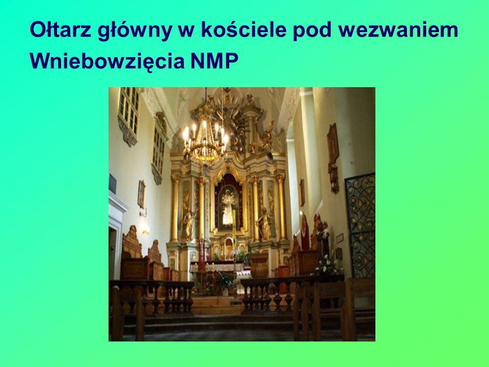 Ołtarz główny w kościele pod wezwaniem Wniebowzięcia NMP