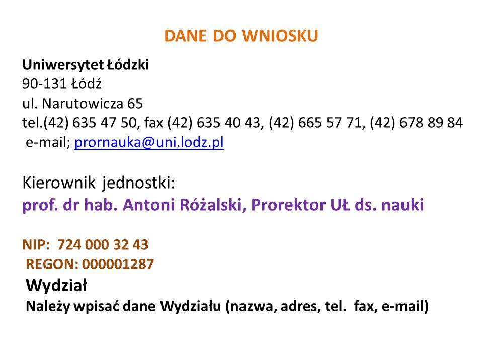 DANE DO WNIOSKU Uniwersytet Łódzki 90-131 Łódź ul.