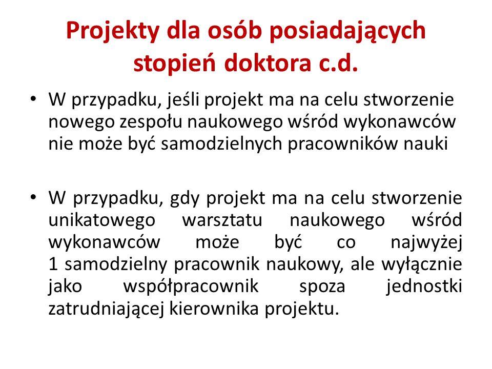 Projekty dla osób posiadających stopień doktora c.d.