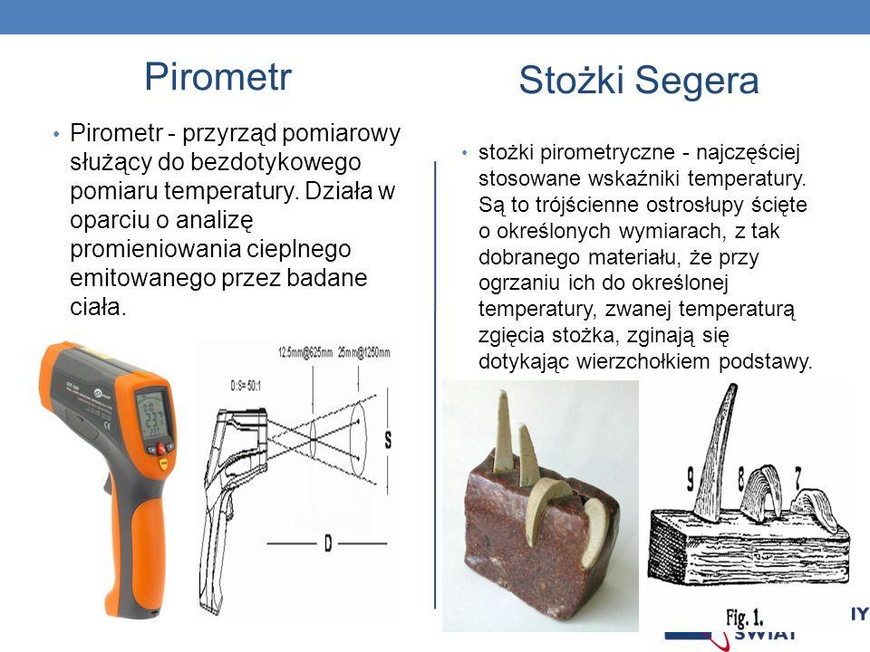 Pirometr Pirometr - przyrząd pomiarowy służący do bezdotykowego pomiaru temperatury. Działa w oparciu o analizę promieniowania cieplnego emitowanego p