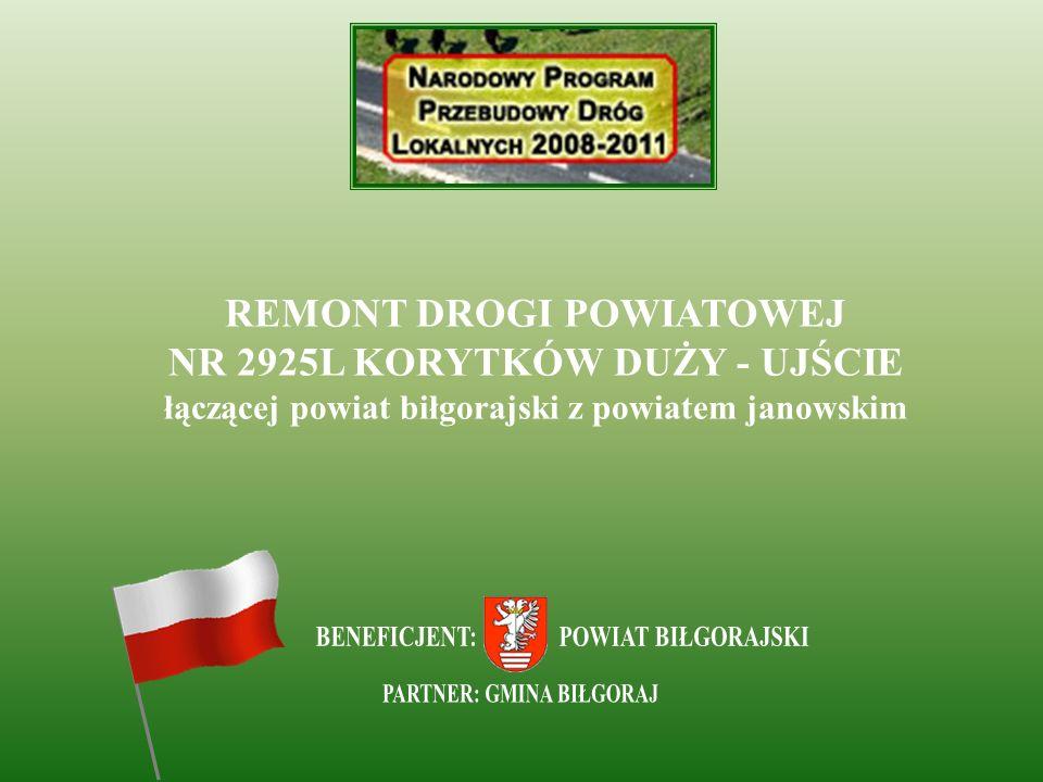 REMONT DROGI POWIATOWEJ NR 2925L KORYTKÓW DUŻY - UJŚCIE łączącej powiat biłgorajski z powiatem janowskim