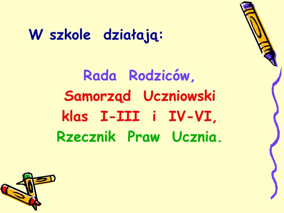 W szkole działają: Rada Rodziców, Samorząd Uczniowski klas I-III i IV-VI, Rzecznik Praw Ucznia.