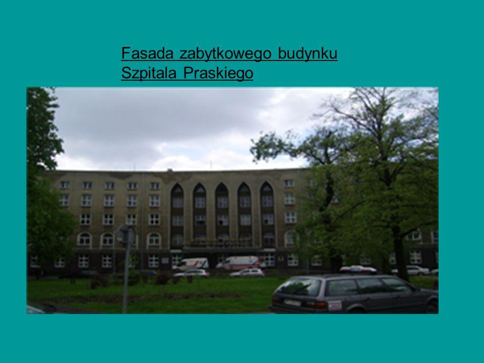 Fasada zabytkowego budynku Szpitala Praskiego