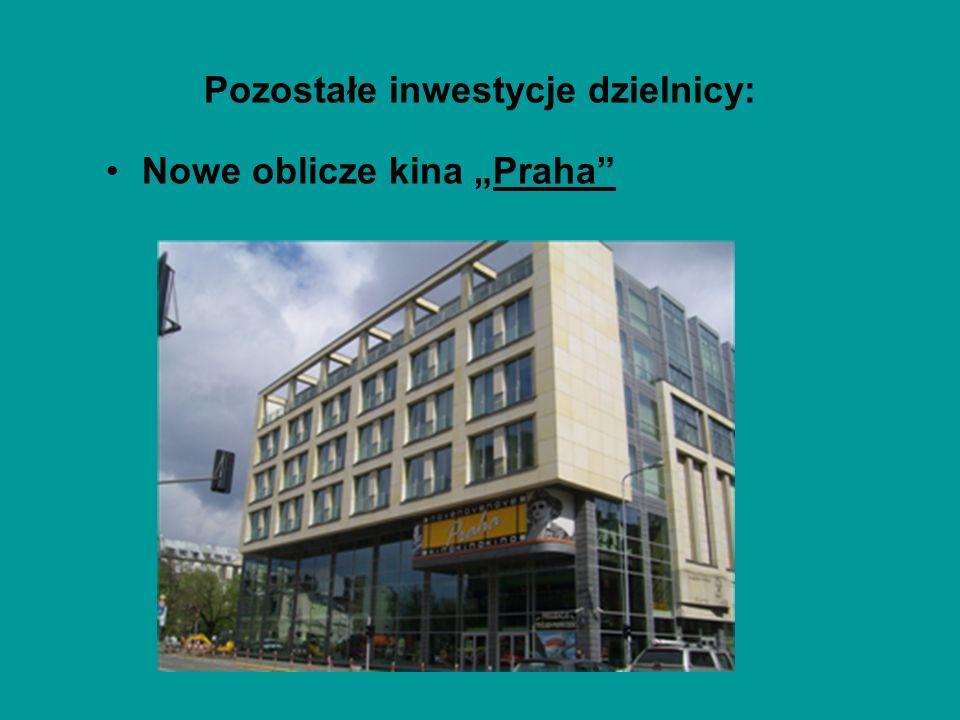 Pozostałe inwestycje dzielnicy: Nowe oblicze kina Praha