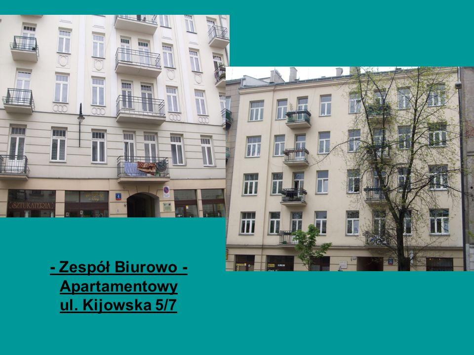 - Zespół Biurowo - Apartamentowy ul. Kijowska 5/7