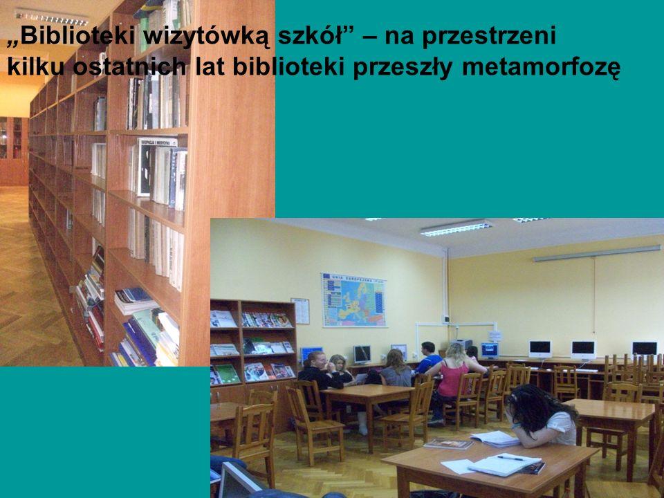 Biblioteki wizytówką szkół – na przestrzeni kilku ostatnich lat biblioteki przeszły metamorfozę
