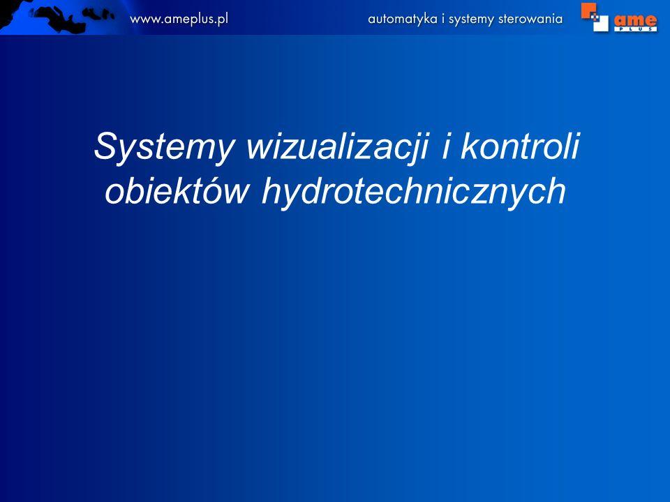 Systemy wizualizacji i kontroli obiektów hydrotechnicznych