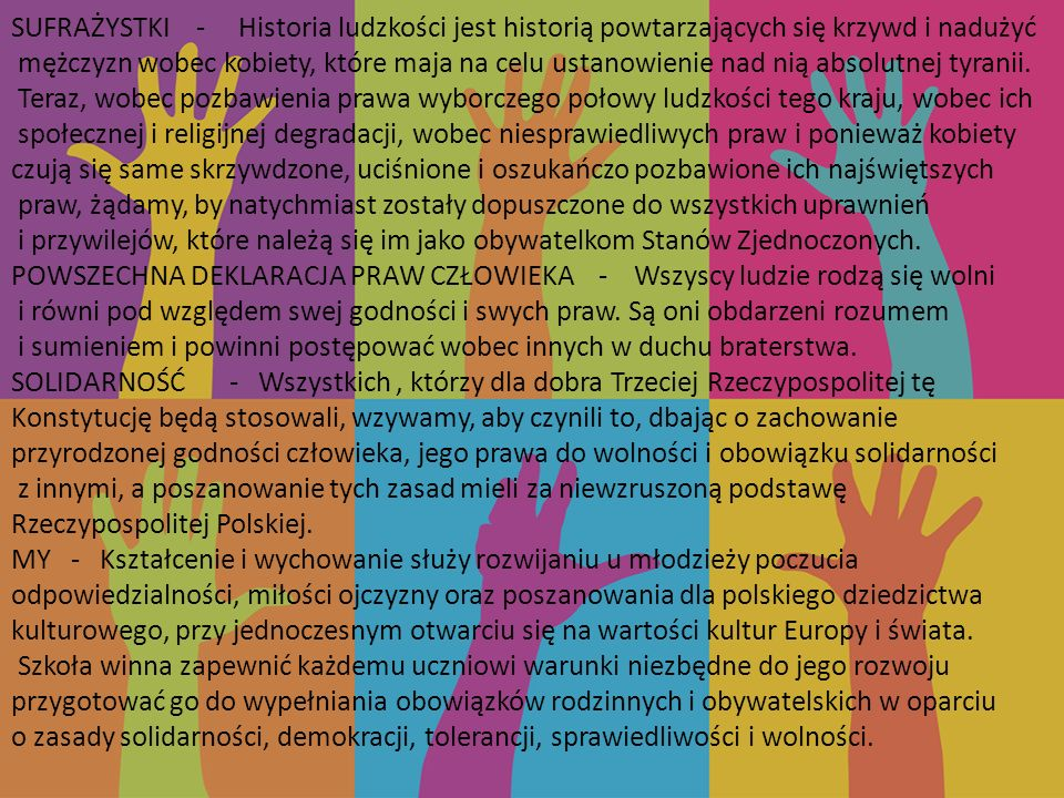 SUFRAŻYSTKI - Historia ludzkości jest historią powtarzających się krzywd i nadużyć mężczyzn wobec kobiety, które maja na celu ustanowienie nad nią absolutnej tyranii.