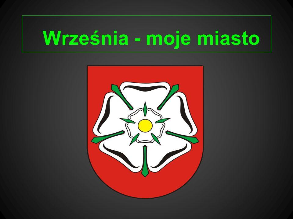 Września - moje miasto