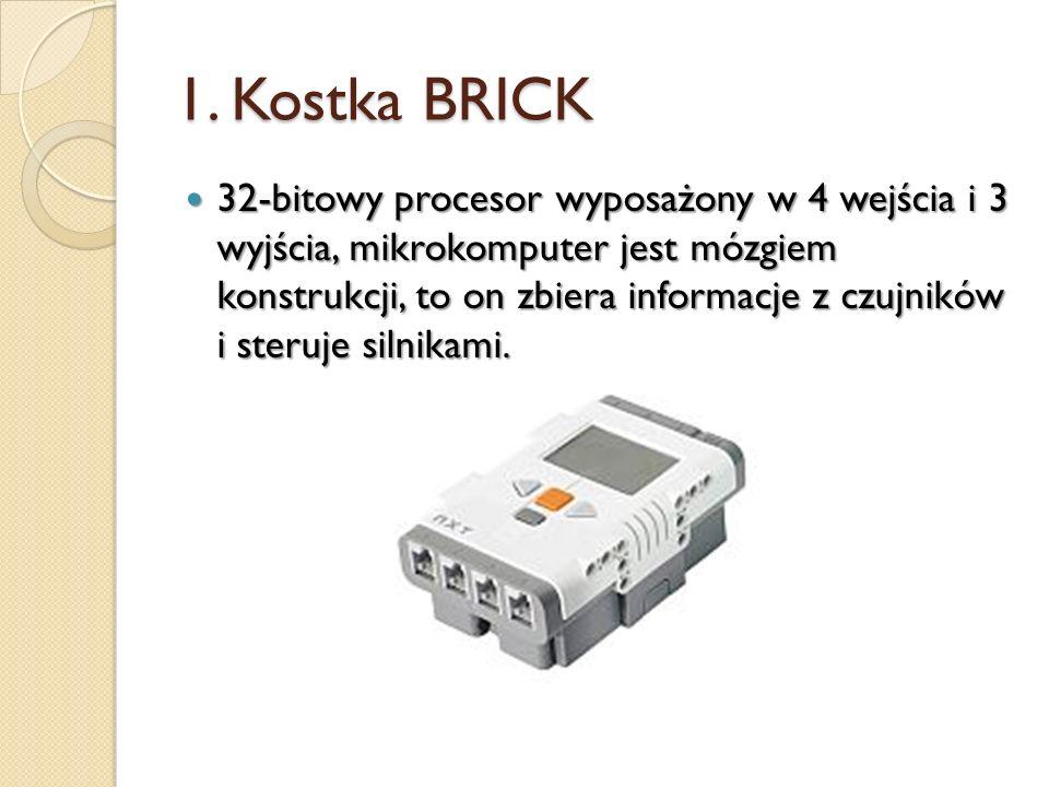 1. Kostka BRICK 32-bitowy procesor wyposażony w 4 wejścia i 3 wyjścia, mikrokomputer jest mózgiem konstrukcji, to on zbiera informacje z czujników i s