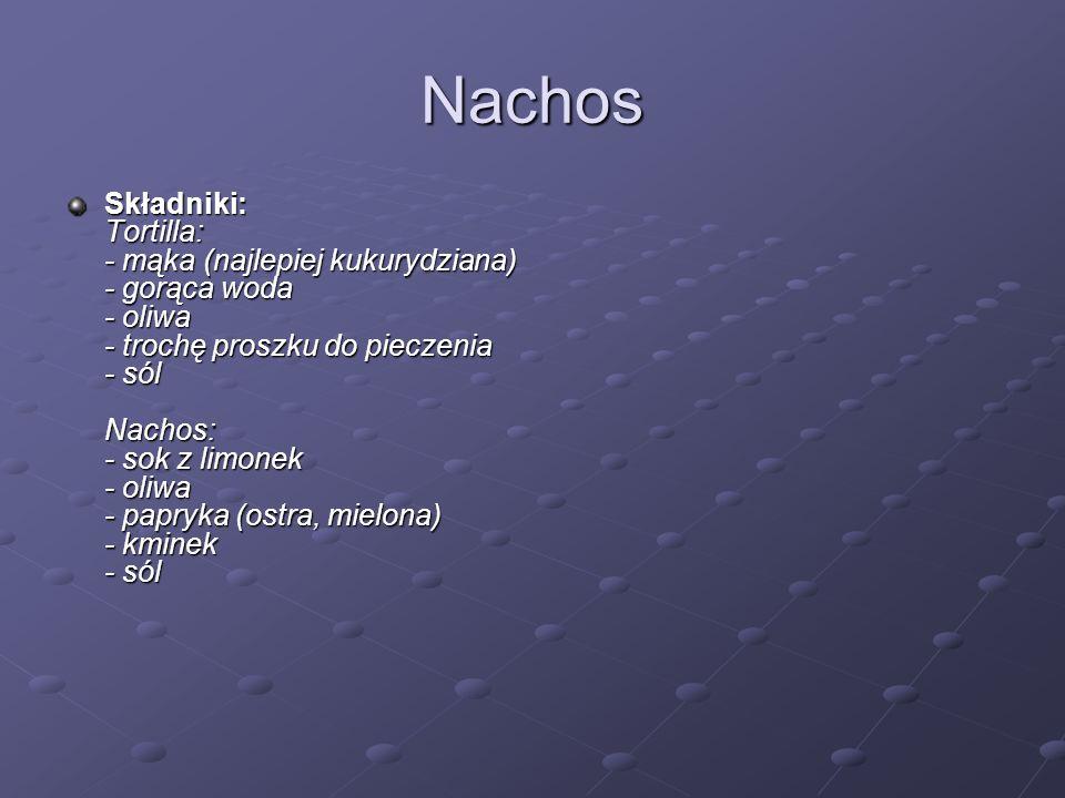 Nachos(1) Jak przyrządzić.