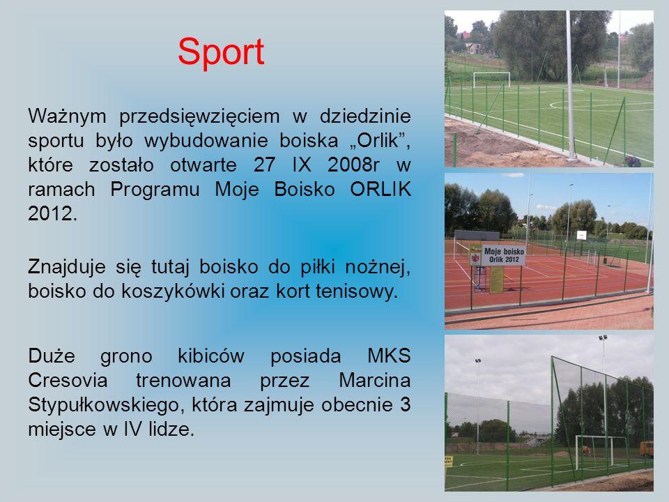 Sport Ważnym przedsięwzięciem w dziedzinie sportu było wybudowanie boiska Orlik, które zostało otwarte 27 IX 2008r w ramach Programu Moje Boisko ORLIK