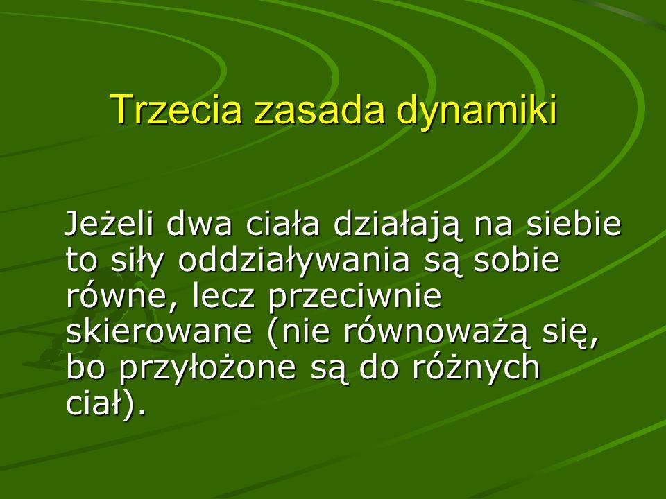 Klasyfikacja ruchów ze względu na zmiany prędkości Przyspieszenie jest równe zero- prędkość jest stała w czasie, ruch jest jednostajny prostoliniowy Przyspieszenie jest stałe w czasie- prędkość się zmienia jednostajnie w czasie, ruch jest jednostajnie przyspieszony