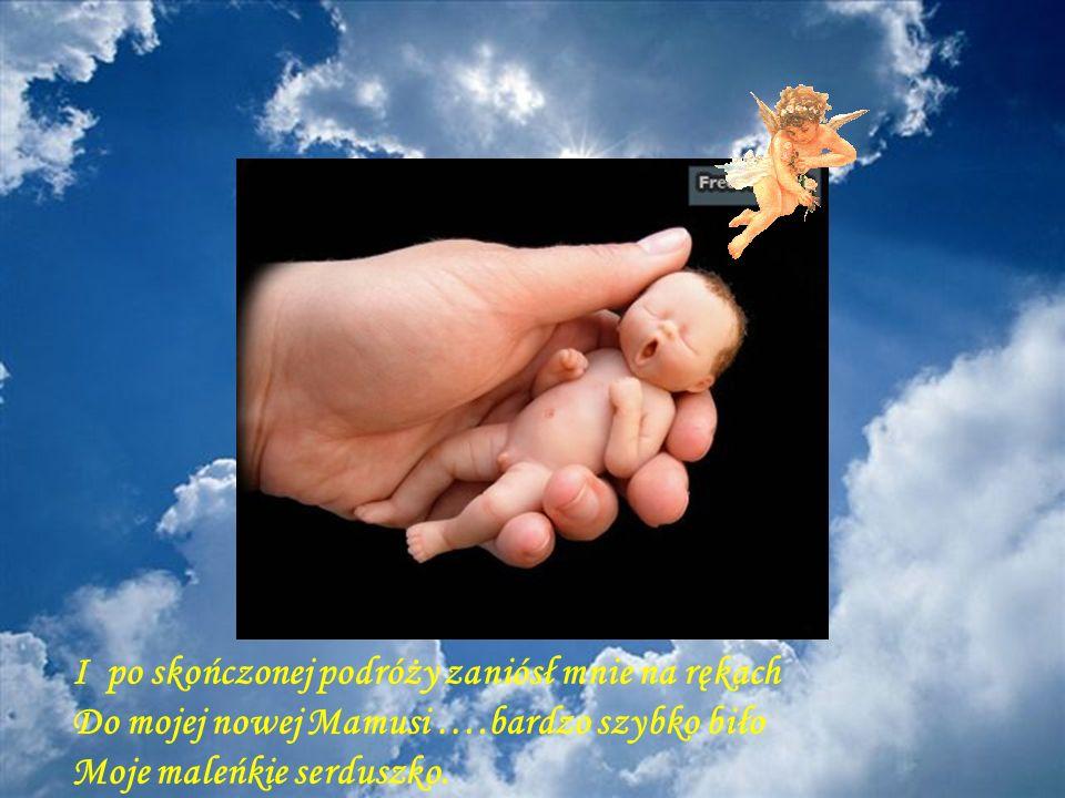Mój Aniołek Stróż opiekował się mną bardzo starannie ….