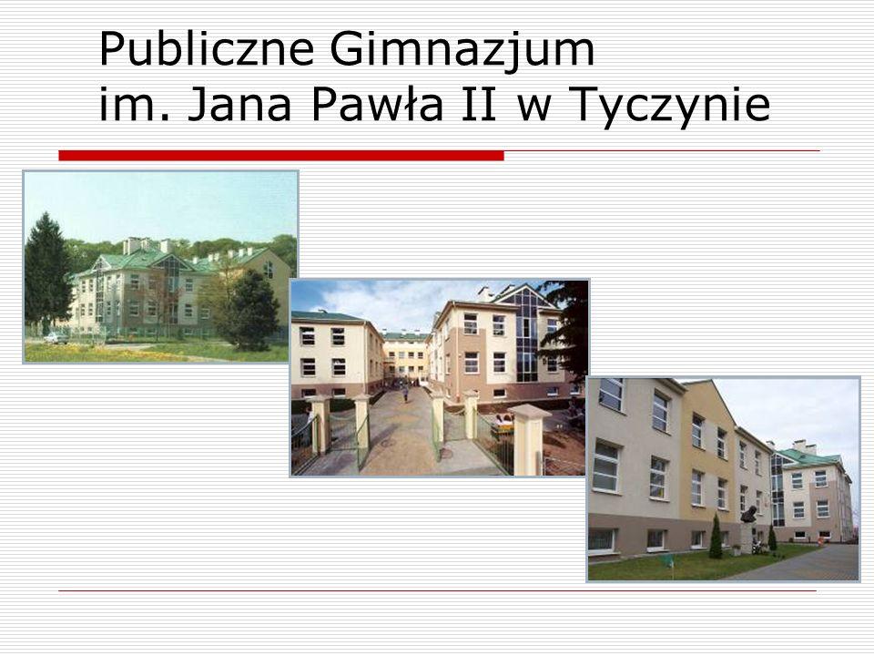 Publiczne Gimnazjum im. Jana Pawła II w Tyczynie