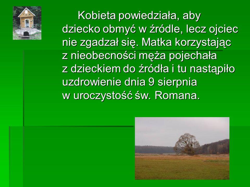 Do miejsca zwanego Zjawieniem, czyli do kapliczki św.