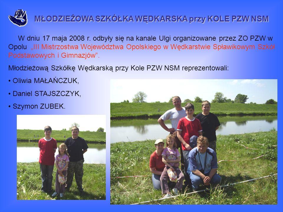 W dniu 17 maja 2008 r. odbyły się na kanale Ulgi organizowane przez ZO PZW w Opolu III Mistrzostwa Województwa Opolskiego w Wędkarstwie Spławikowym Sz