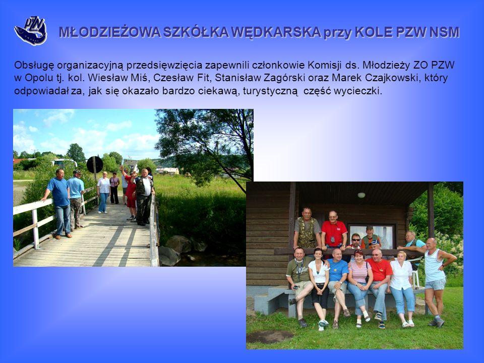 Obsługę organizacyjną przedsięwzięcia zapewnili członkowie Komisji ds. Młodzieży ZO PZW w Opolu tj. kol. Wiesław Miś, Czesław Fit, Stanisław Zagórski
