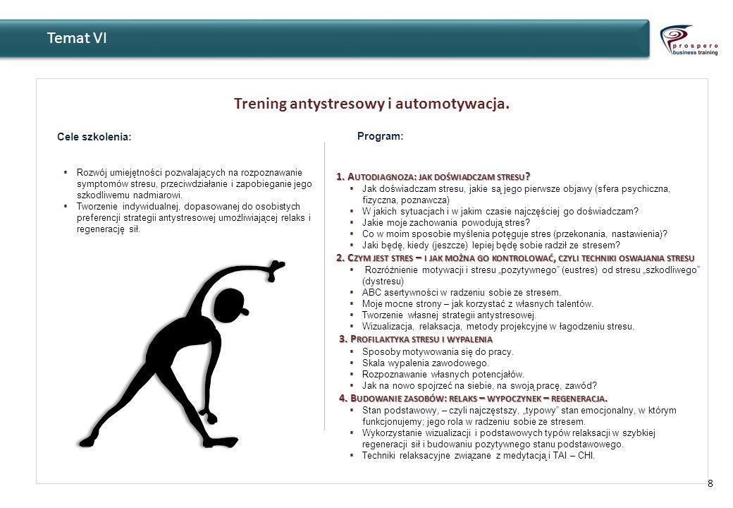 10 Metody szkoleniowe Zajęcia mają charakter warsztatowy.