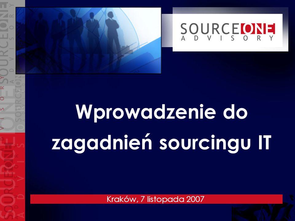 Wprowadzenie do zagadnień sourcingu IT Kraków, 7 listopada 2007