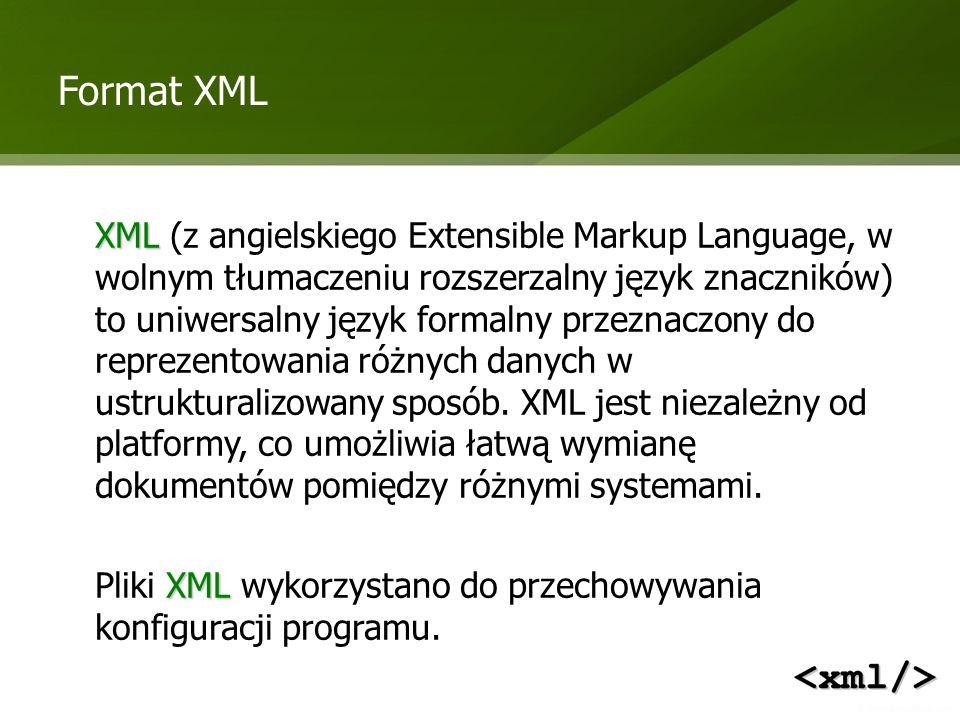 Format XML XML XML (z angielskiego Extensible Markup Language, w wolnym tłumaczeniu rozszerzalny język znaczników) to uniwersalny język formalny przez