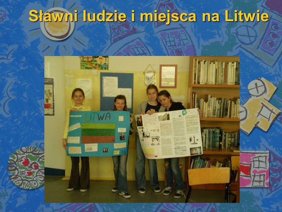 Sławni ludzie i miejsca na Litwie