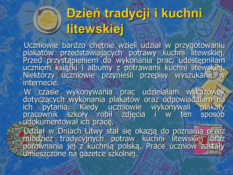 Uczniowie bardzo chętnie wzięli udział w przygotowaniu plakatów przedstawiających potrawy kuchni litewskiej.