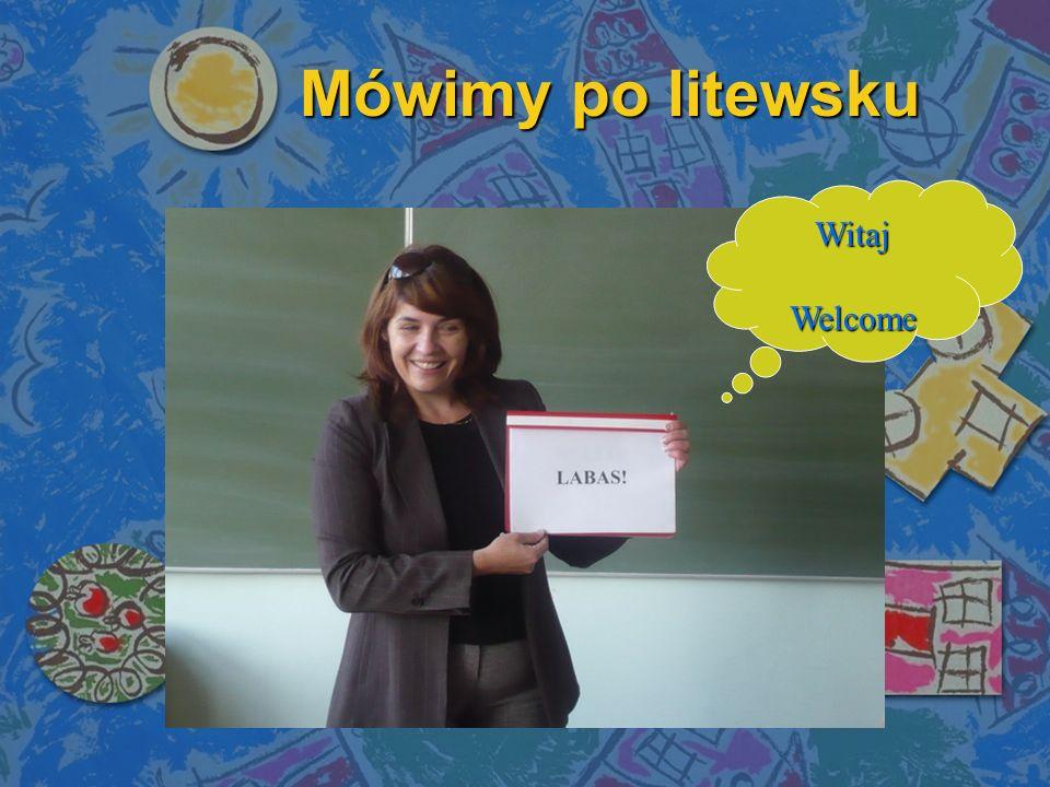 5 października - Mówimy po litewsku .Był to dzień języka litewskiego w naszej szkole.