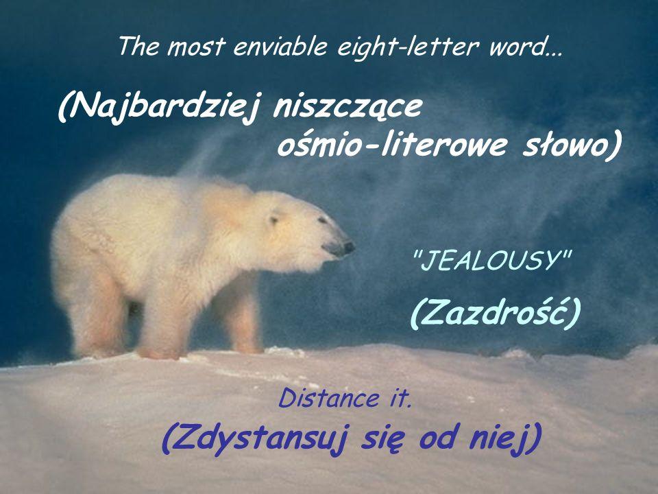 The hardest working seven-letter word… Najciężej pracujące siedmio- literowe słowo)