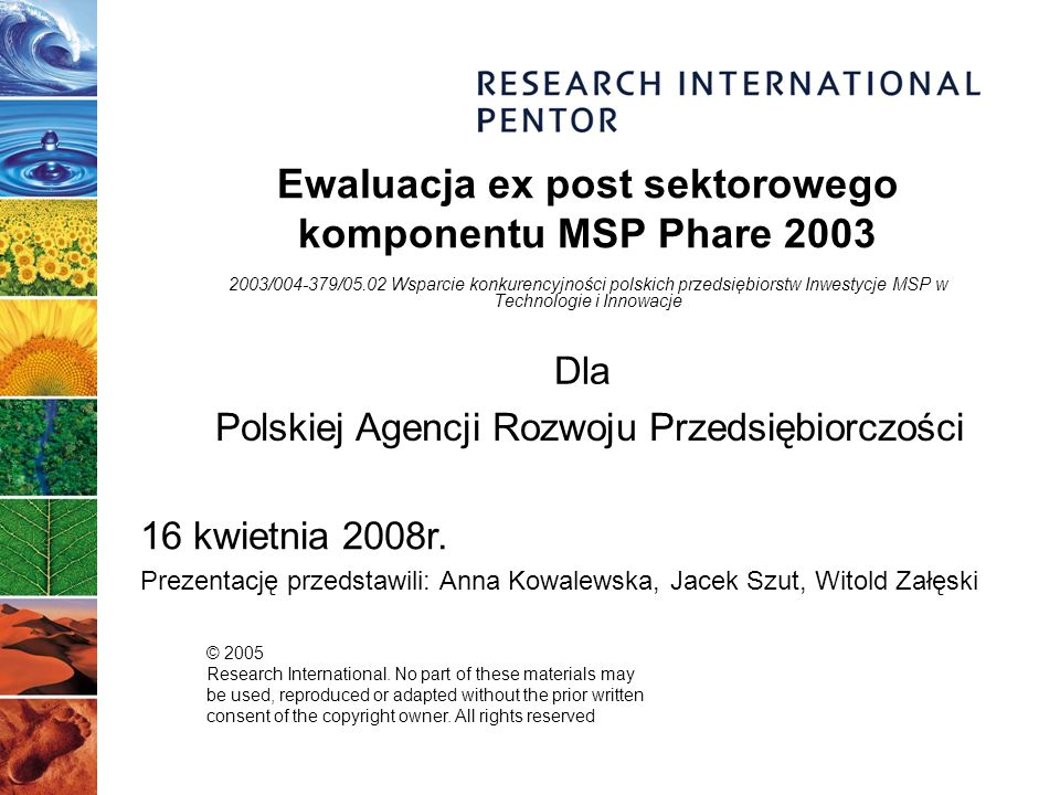 © 2005 Research International.