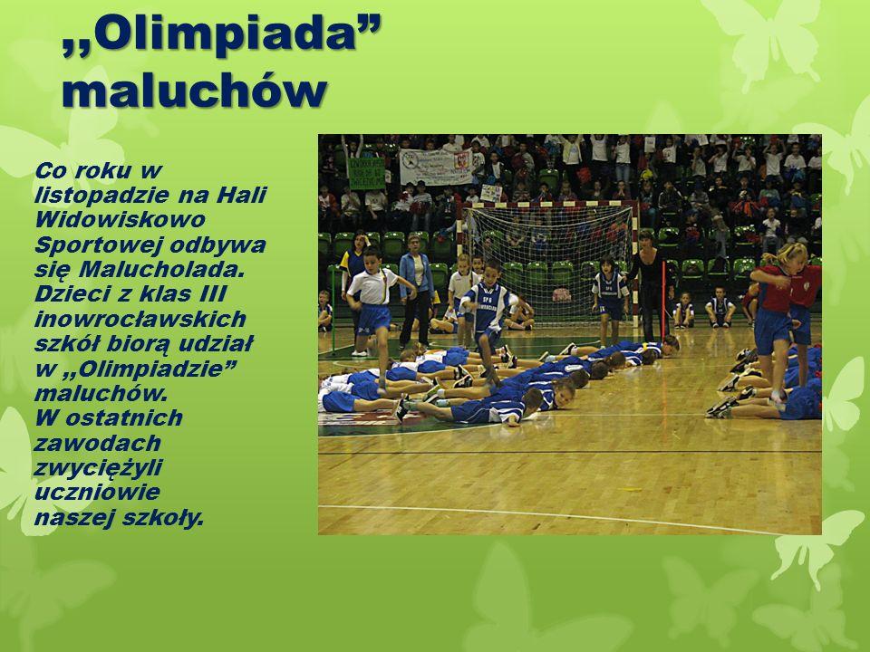 ,,Olimpiada maluchów Co roku w listopadzie na Hali Widowiskowo Sportowej odbywa się Malucholada.