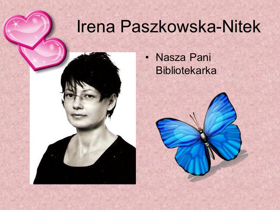 Irena Paszkowska-Nitek Nasza Pani Bibliotekarka