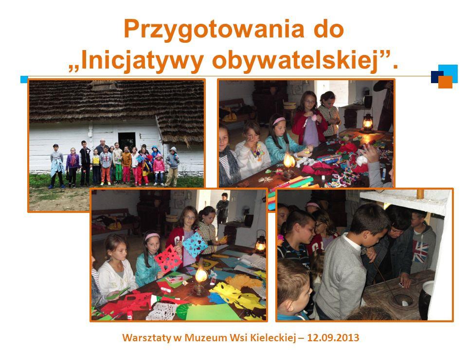Inicjatywa obywatelska: Festyn szkolny – 21.09.2013 Konkurs plastyczny dla uczniów klas 0-III – Moja miejscowość.