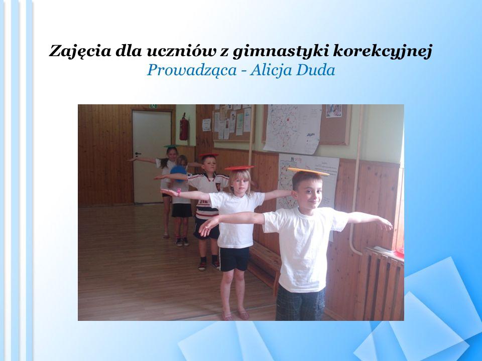 Zajęcia dla uczniów z gimnastyki korekcyjnej Prowadząca - Alicja Duda