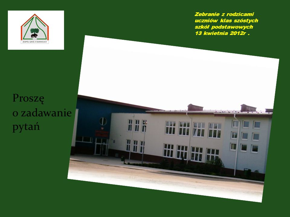 Zebranie z rodzicami uczniów klas szóstych szkół podstawowych 13 kwietnia 2012r.
