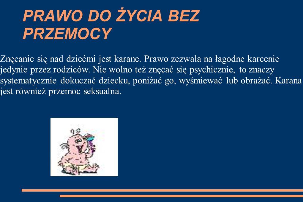 PRAWO DO NAUKI W Polsce szkoła podstawowa jest dla wszystkich obowiązkowa i bezpłatna. Prawo do nauki oznacza, że każdy powinien mieć możliwość uczeni