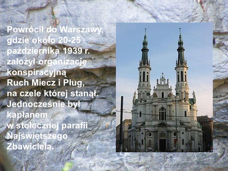 Powrócił do Warszawy, gdzie około 20-25 października 1939 r. założył organizację konspiracyjną Ruch Miecz i Pług, na czele której stanął. Jednocześnie