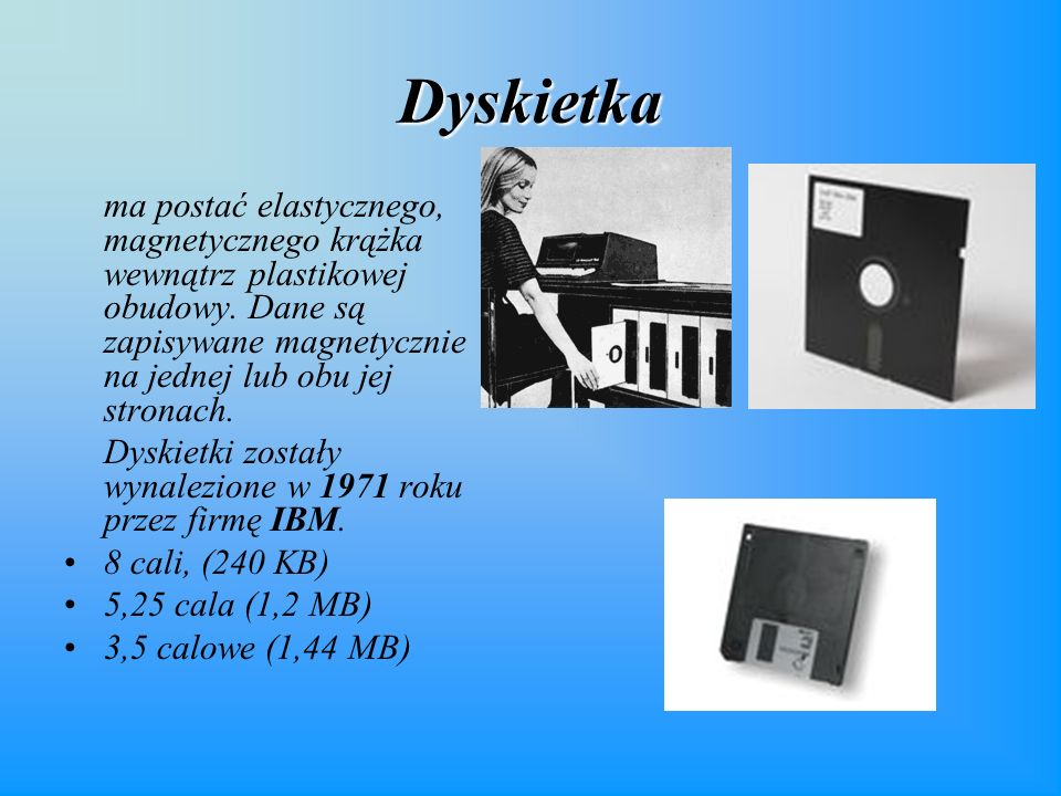 Dyskietka ma postać elastycznego, magnetycznego krążka wewnątrz plastikowej obudowy.