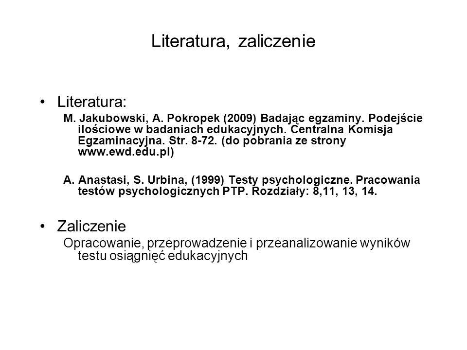 Literatura, zaliczenie Literatura: M.Jakubowski, A.