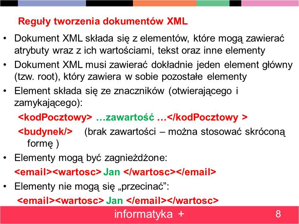 Klauzula FOR XML PATH i język XPath 39 informatyka + Przykłady wyrażeń XPath /dane/adres/email[2]/wartosc –Element wartosc drugiego elementu email będącego dzieckiem elementu adres, będacego dzieckiem elementu głównego dane //email –Elementy email występujące w dowolnym miejscu w dokumencie //adres/*/@typ –Atrybuty @typ dowolnych elementów będących dziećmi elementu adres /dane/adres/*[@typ=skype]/text() –Zawartośc tekstowa dowolnego elementu, który ma atrybut typ o wartości skype, będącego dzieckiem elementu adres, będącego dzieckiem elementu głównego dane