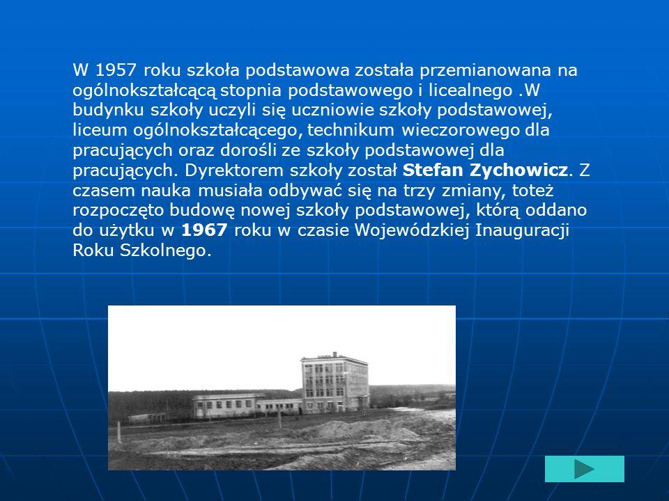 W roku 1954 rozpoczęto budowę nowej szkoły, którą oddano do użytku 12 września 1956 roku, obecnie liceum ogólnokształcące.