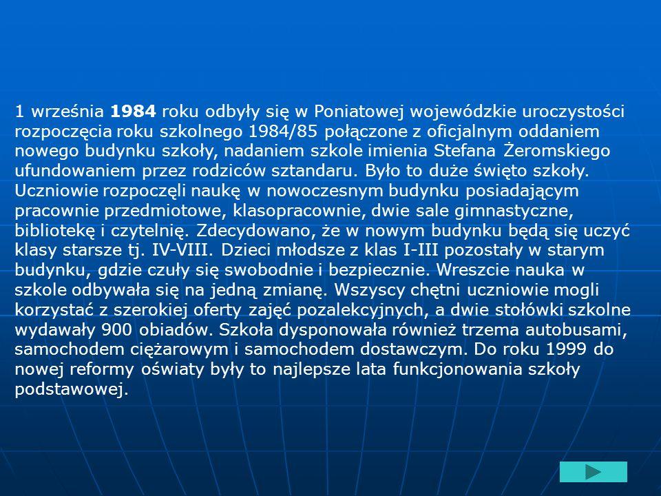 Kto był pierwszym dyrektorem Szkoły Podstwowej w Poniatowej.