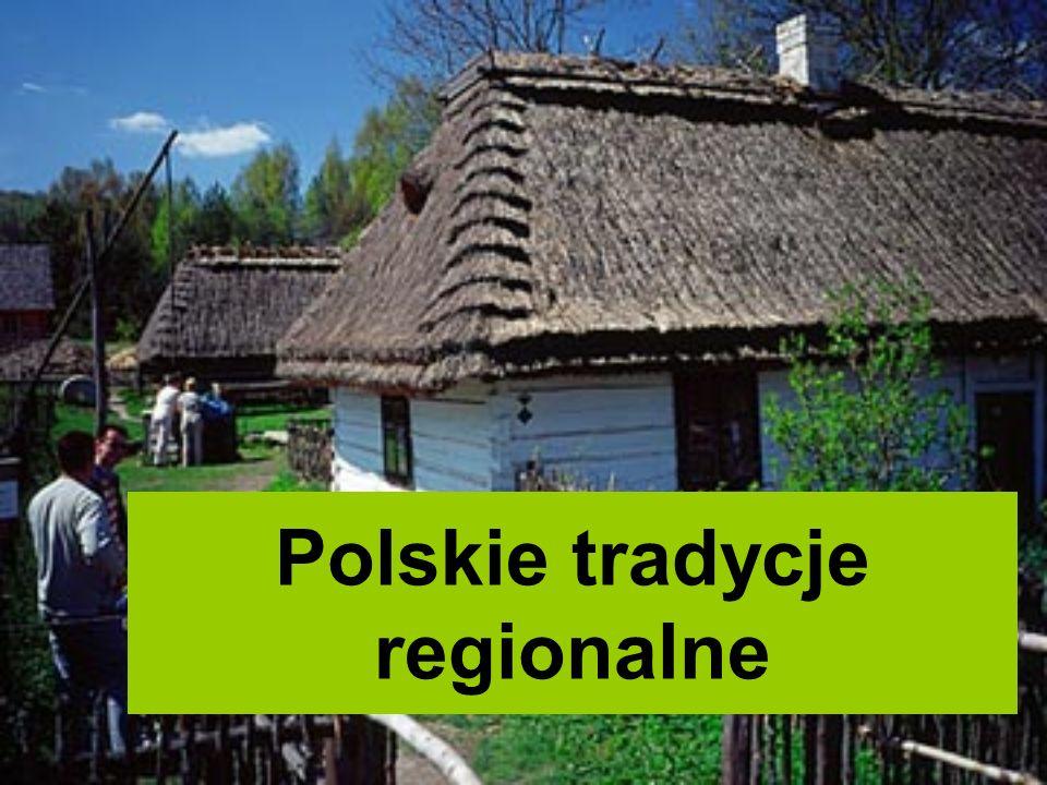 Polskie tradycje regionalne