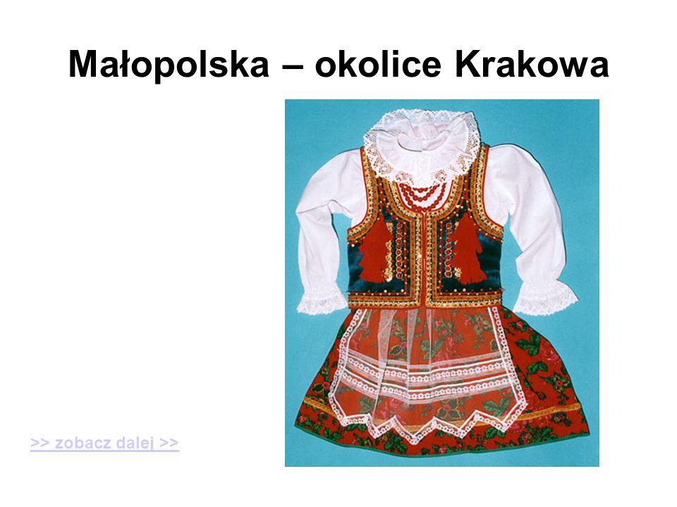 Małopolska – okolice Krakowa >> zobacz dalej >>