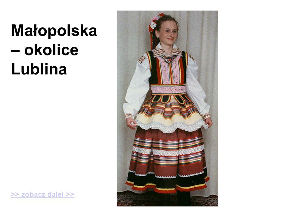 Małopolska – okolice Lublina >> zobacz dalej >>